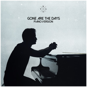 New Album Gone Are The Days (Piano Version)