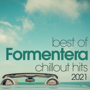 Album Best Of Formentera Chillout Hits 2021 from Justin Timberlake