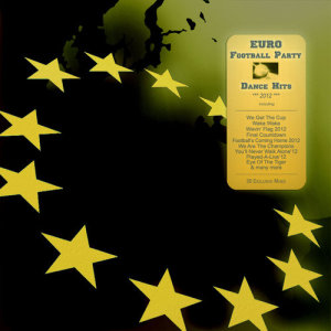 Album Euro Football Party Dance Hits 2012 from Various Artists