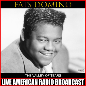 Album The Valley Of Tears from Fats Domino
