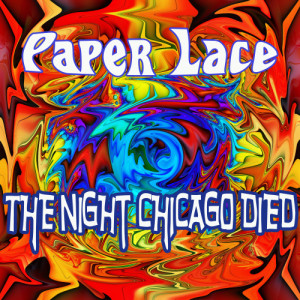 Album The Night Chicago Died from Paper Lace