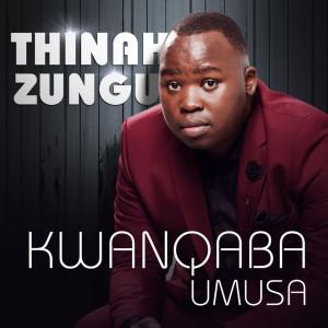 Album Kwanqaba Umusa from Thinah Zungu