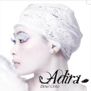 Adira Suhaimi - Ilusi dari album Dewi Cinta