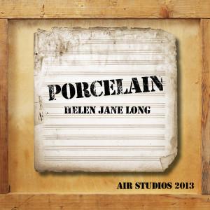 Helen Jane Long的專輯Porcelain (Air Studios 2013)