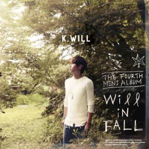 收聽K.will的Fall In Fall歌詞歌曲