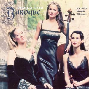 Baroque 1999 Eroica Trio