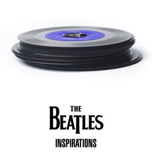 The Beatles - Inspirations dari The Beatles