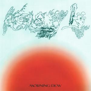 Album Morning Dew from Kelsey Lu