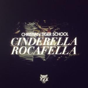 Album Cinderella Rocafella from Christian Tiger School
