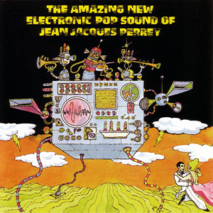 Amazing Electronic Pop Sound Of 2006 Jean Jacques Perrey