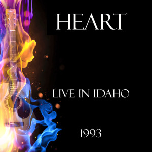 Album Live in Idaho 1993 from Heart