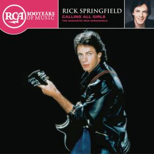 Rick Springfield的專輯Calling All Girls - The Romantic Rick Springfield