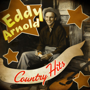 Eddy Arnold的專輯Country Hits