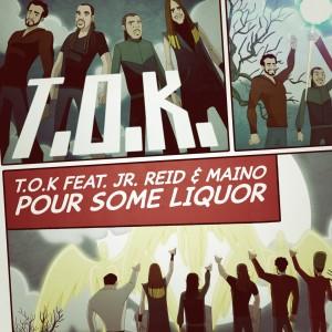 Album Pour Some Liquor from T.O.K.