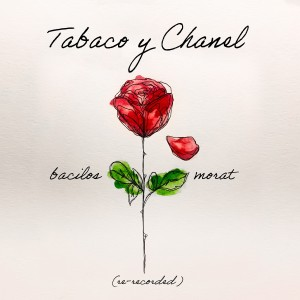 Album Tabaco y Chanel (Re-Recorded) from Morat