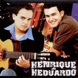 Album Henrique & Heduardo - Vol. 1 from Henrique