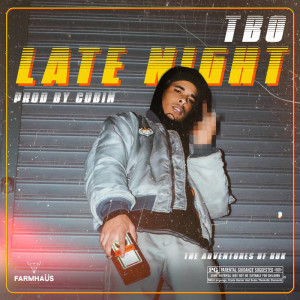 Album Late Night (Explicit) from TbO