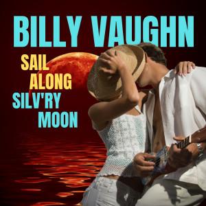Album Sail Along Silv'ry Moon from Billy Vaughn