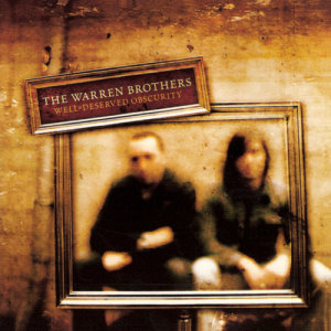 Album Well-Deserved Obscurity from The Warren Brothers
