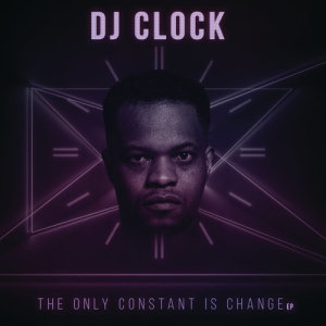 Album The Only Constant Is Change from DJ Clock