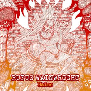 Album Haine / Pièce à vivre from Rufus Wainwright