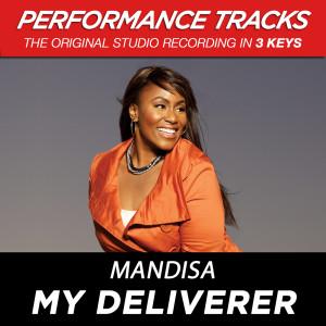 My Deliverer (Performance Tracks) - EP 2009 Mandisa