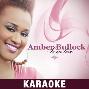 Album So in Love (Karaoke) from Amber Bullock