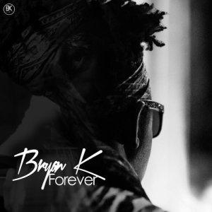 Album Forever EP from Bryan K