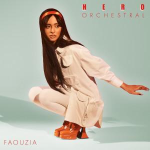 Hero (Orchestral Version) dari Faouzia