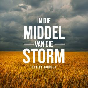Album In Die Middel Van Die Storm from Retief Burger