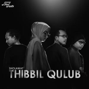 Thibbil Qulub dari NOT TUJUH