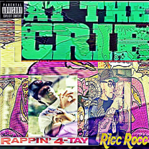 Album At the Crib (Explicit) from Rappin' 4-tay