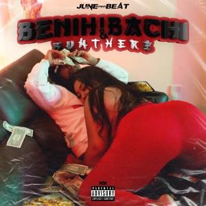 Album Benihibachi Buntherz (Explicit) from JUNE
