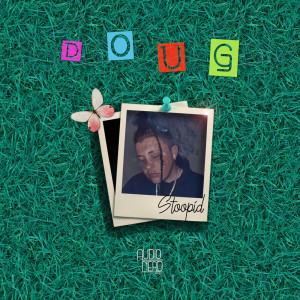 Album Stoopid from Doug