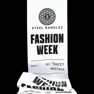 Fashion Week (feat. AJ Tracey & MoStack) (Explicit)
