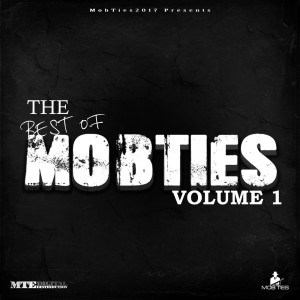 อัลบัม MobTies Enterprises Presents The Best Of MobTies (Vol. 1) (Explicit) ศิลปิน Various