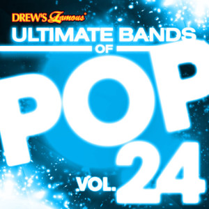 The Hit Crew的專輯Ultimate Bands of Pop, Vol. 24