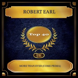 Album More Than Ever (Come Prima) from Robert Earl