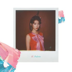 Listen to Palette (Feat. G-DRAGON) song with lyrics from IU