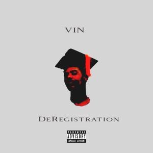 Album DeRegistration (Explicit) from Vin