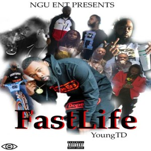 Album Fastlife from Young TD