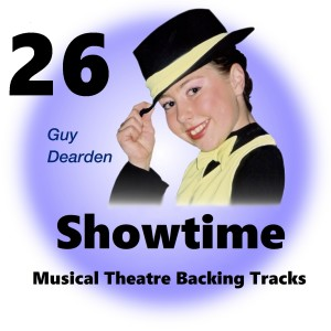 Guy Dearden的專輯Showtime 26 - Musical Theatre Backing Tracks