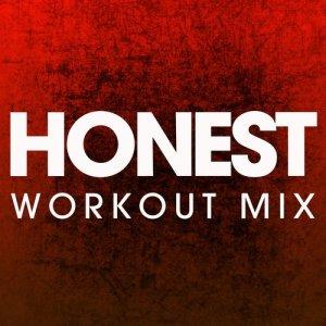 收聽Power Music Workout的Honest歌詞歌曲