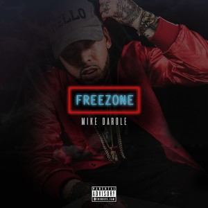Album Freezone from Mike Darole