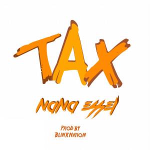 Album Tax from Nana Essel