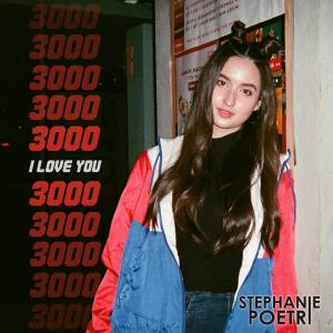 I Love You 3000 dari STEPHANIE POETRI