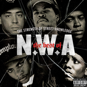 NWA的專輯The Best Of N.W.A: The Strength Of Street Knowledge