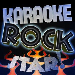 Ameritz Karaoke Standards的專輯Karaoke - Rock Star!