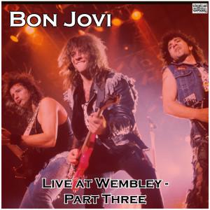 Album Live at Wembley - Part Three from Bon Jovi