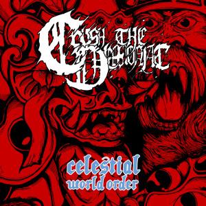 Album Celestial World Order from Crush The Demoniac